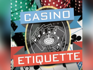 Casino Etiquettes You Should Apply When Playing Online